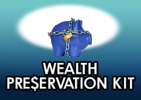 Wealth Preservation Kit